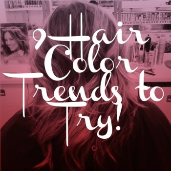 9-hair-color-trends-to-try