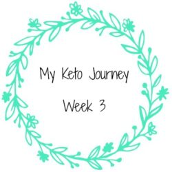 my-keto-journey-week-3